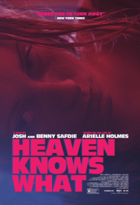 Heaven Knows What כרזת הסרט