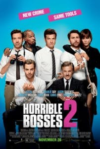 Horrible Bosses 2 כרזת הסרט
